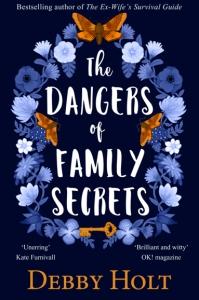 dangers of family secrets Debby Holt