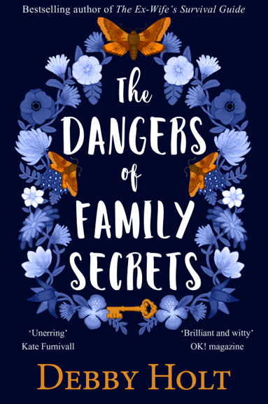 dangers of family secrets Debby Holt